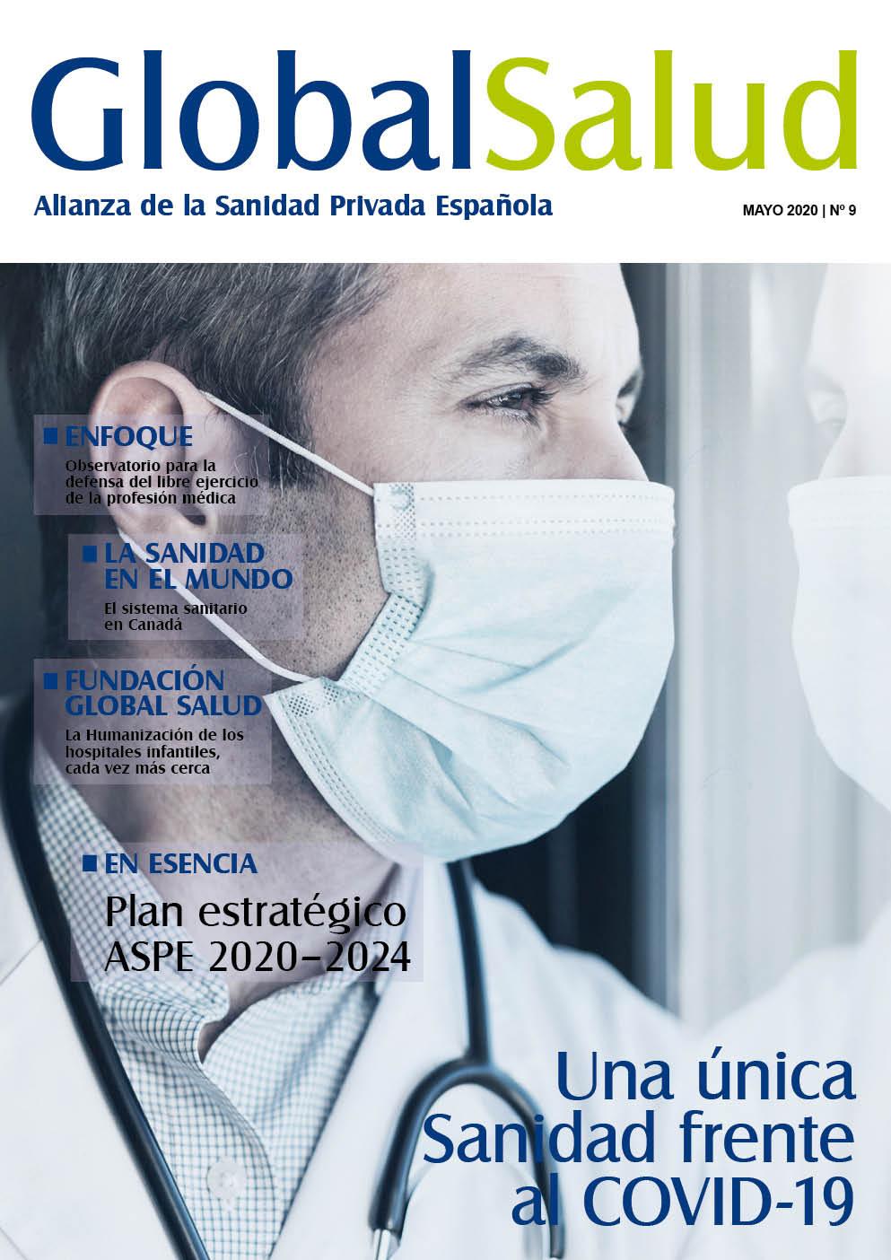 El nuevo número de la Revista Global Salud se centra en el papel de la Sanidad Privada en la crisis sanitaria del Coronavirus